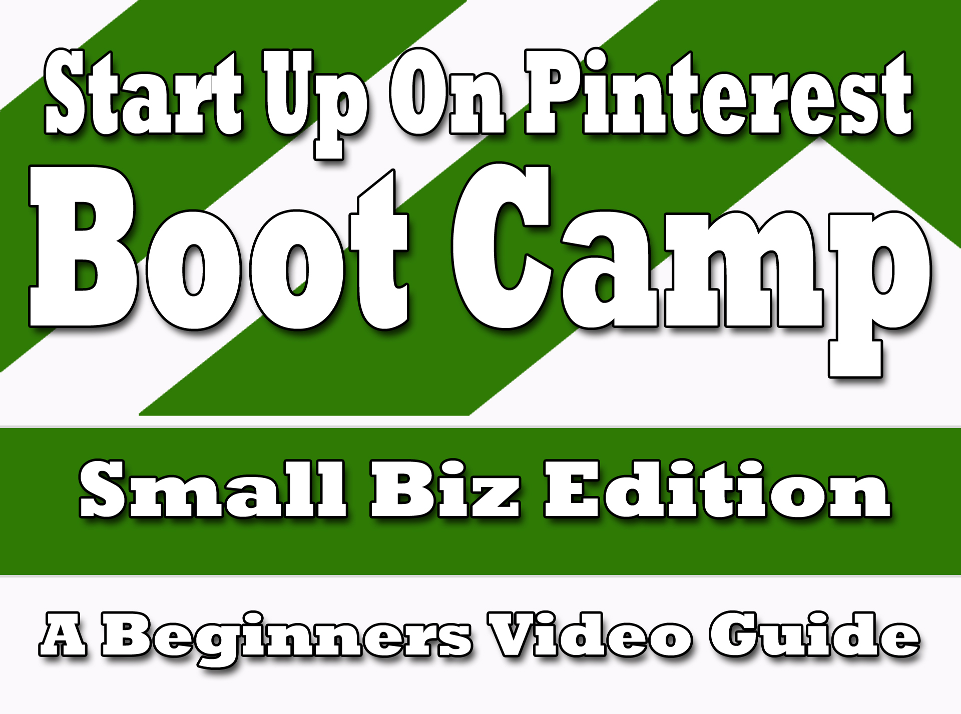 Startup ON PINTEREST boot camp