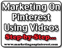 marketing on pinterest using videos
