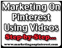 marketing on pinterest using videos